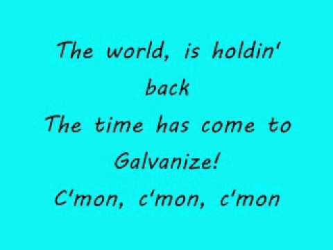Galvanize (extended version)