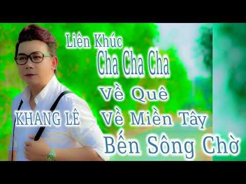 Liên Khúc Nhạc Sống Cha Cha Cha Bến Sông Chờ || Khang Lê - Thời lượng: 1:01:03.