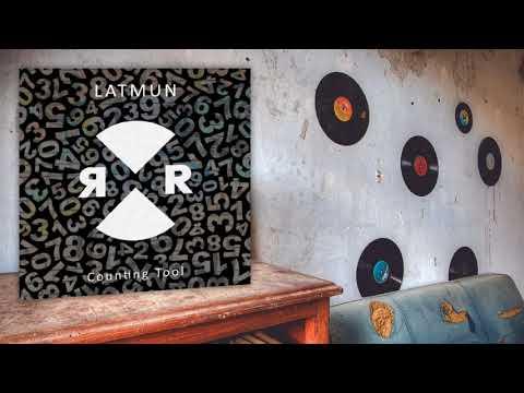 Latmun - Counting Tool (Original Mix)