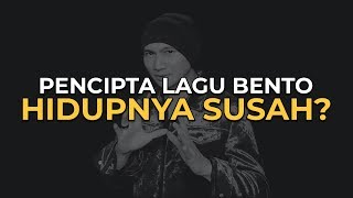 Video PENCIPTA LAGU BENTO HIDUPNYA SUSAH? MP3, 3GP, MP4, WEBM, AVI, FLV April 2019
