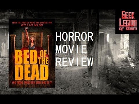 BED OF THE DEAD ( 2016 Colin Price ) Horror Movie Review