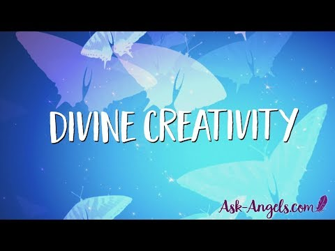 Channeling Divine Creativity ~ Circulating Higher Levels Of Light