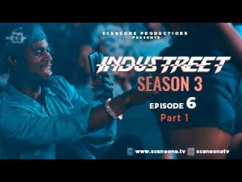 INDUSTREET S3EP06 - PLAYING WITH FIRE | Funke Akindele, Martinsfeelz, Sonorous, Mo Eazy, Lyta