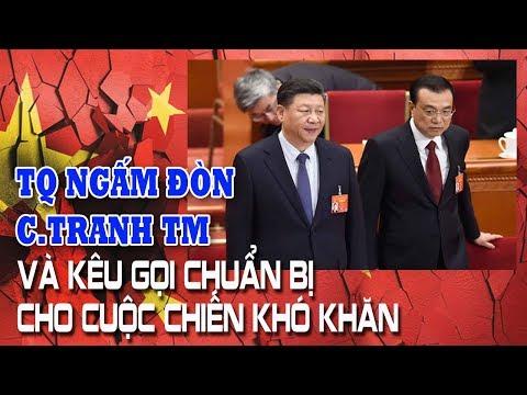 Ngấm đòn từ chiến tranh thương mại - Trung Quốc kêu gọi chuẩn bị cho cuộc chiến khó khăn - Thời lượng: 10 phút.