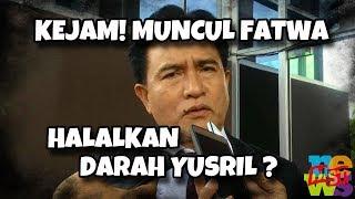 Video K3j4m! Yusril: Sudah Dikeluarkan Fatwa Halal Dar (ah) nya (Yusril), Sudah Bisa Dis (emb) elih! MP3, 3GP, MP4, WEBM, AVI, FLV Desember 2018