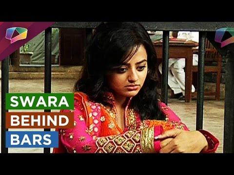 Swara to get jailed on Swaragini