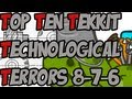 Sjin's Top Ten Tekkit Technological Terrors - 8-7-6