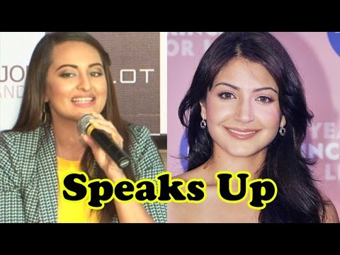 Sonakshi Sinha Speaks Up On Anushka Sharma Calling