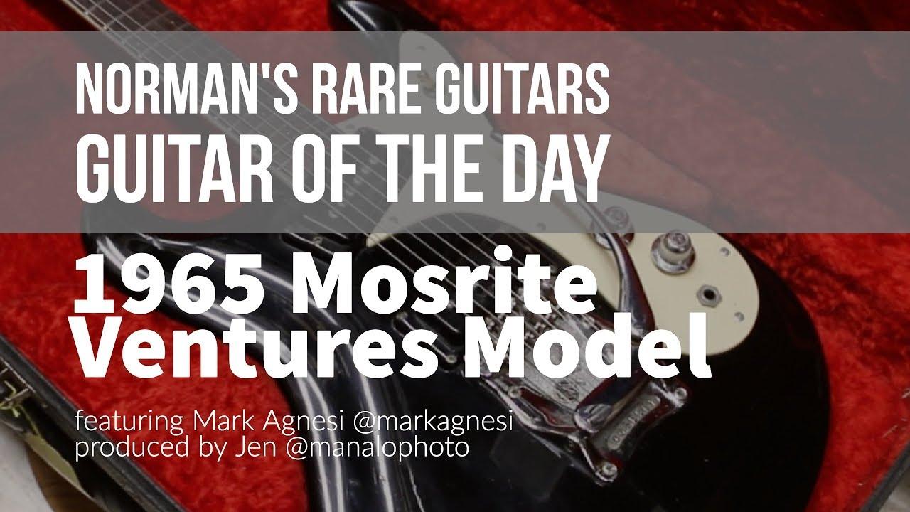 Norman's Rare Guitars – Guitar of the Day: 1965 Mosrite Ventures Model