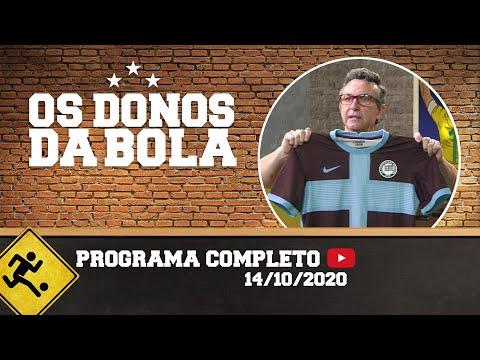 OS DONOS DA BOLA - 14/10/2020 - PROGRAMA COMPLETO