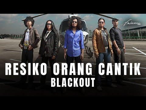 Blackout - Setelah dua single sebelumnya, Goodbye dan Letoy, Blackout mencoba mempermanis album perdana mereka dengan merilis single bertajuk Resiko Orang Cantik. Bisa ...
