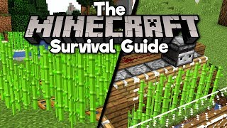 Sugar Cane Auto Farm! • The Minecraft Survival Guide (1.13 Lets Play / Tutorial) [Part 10]
