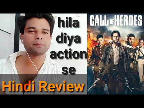 Call of heroes movie Hindi Review & best Chinese action movie now available in hindi