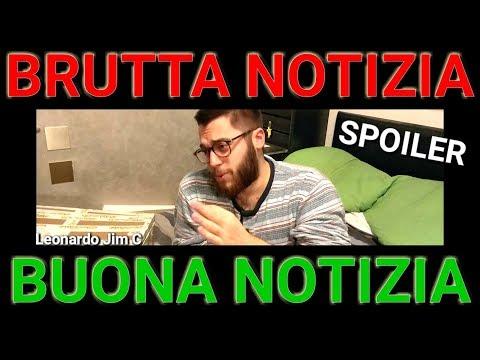 BRUTTA NOTIZIA / BUONA NOTIZIA (Attenzione presenza di SPOILER)  [Leonardo Jim C]