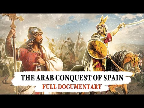 The Muslim Conquest of Spain - full documentary