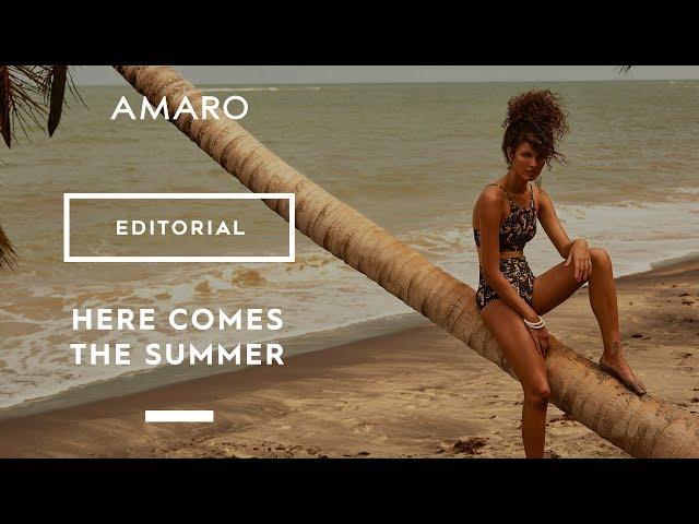 Here Comes The Summer | AMARO - Amaro