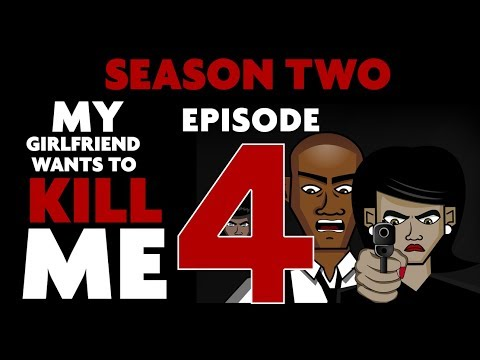 MY GIRLFRIEND WANTS TO KILL ME | SEASON 2 EPISODE 4 | ANIMATED HORROR SERIES