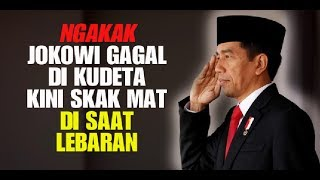 Video Kudeta yang gagal dan SKAK MAT JOKOWI di LEBARAN 2017 MP3, 3GP, MP4, WEBM, AVI, FLV Desember 2018