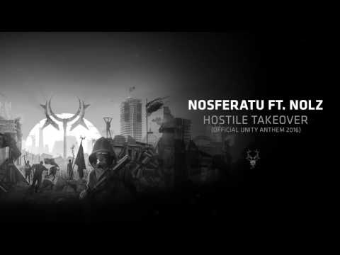 Hostile Takeover (Official UNITY Anthem 2016)
