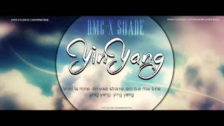 DMC feat SHADE - YIN&YANG (Lyrics Video)