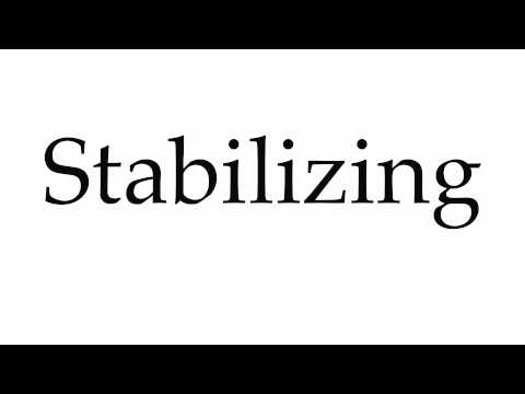 How to Pronounce Stabilizing