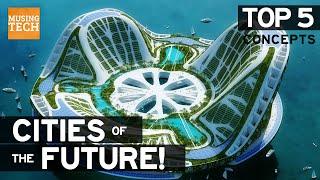 Video Top 5 | FUTURE SELF SUSTAINING CITY CONCEPTS | Future Cities MP3, 3GP, MP4, WEBM, AVI, FLV Mei 2019