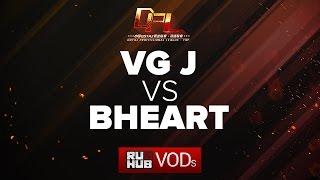 VG.J vs BHeart, DPL Season 2 - Div. B, game 1 [Tekcac, Jam]