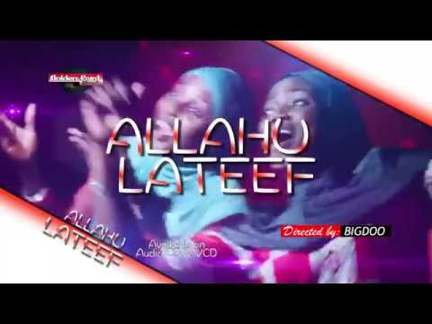 Allahu Lateef (The Merciful God) SAOTI AREWA & SHEIDAT BASIRAT OLAOGUN