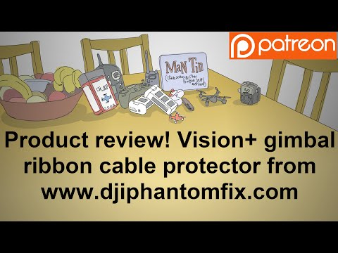 Product Review! Gimbal ribbon cable protector for DJI Vision+
