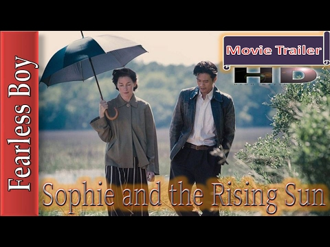 Sophie and rising sun | Sophie and the rising sun | official trailer | Julianne Nicholson | Takashi