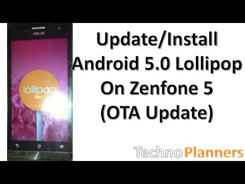 How To Update Zenfone 5 in Lollipop 5.0 (A500CG/A501CG)