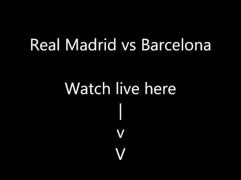 Real Madrid vs Barcelona live stream link down