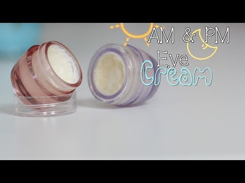 DIY AM & PM Eye Cream – Dry, Wrinkles, & Anti-aging