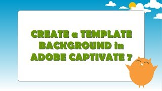 Create a Template Background in Adobe Captivate 7