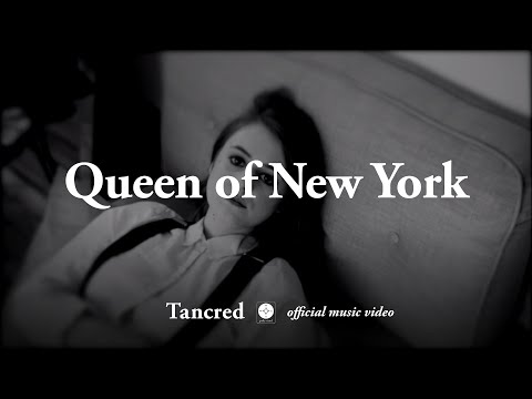 Tancred - Queen of New York [OFFICIAL MUSIC VIDEO]