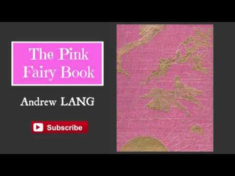 The Pink Fairy Book by Andrew Lang - Audiobook