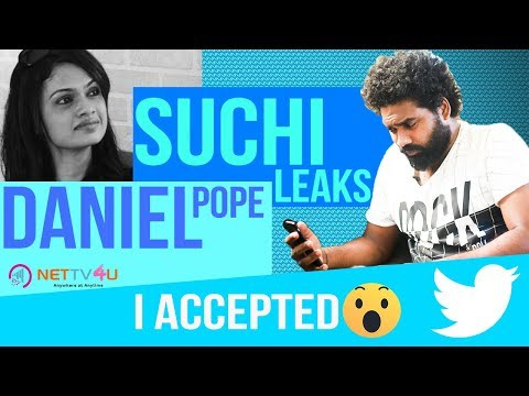 Suchi Leaks Is Real ! Yeah It's Me : Comedy Actor Daniel Annie Pope Exclusive Interview | Suchitra