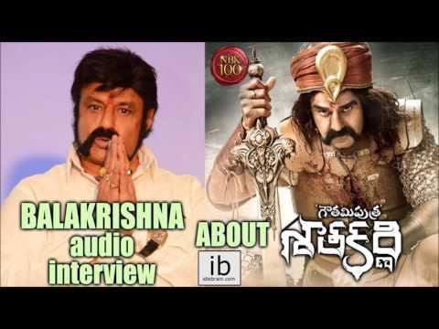 Balakrishna audio interview about Gautamiputra Satakarni