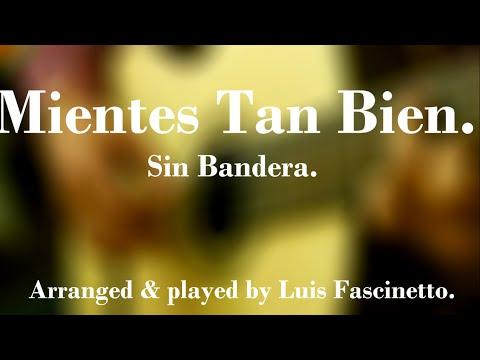 Mientes Tan Bien - Luis Fascinetto
