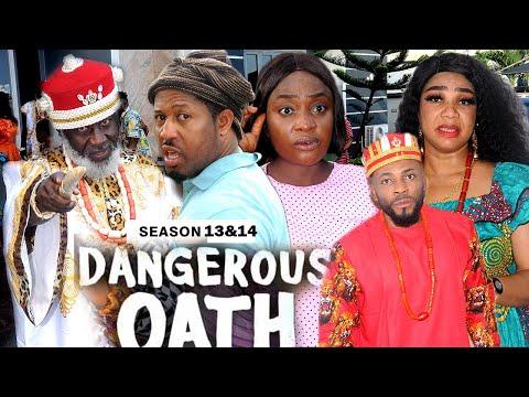 DANGEROUS OATH (SEASON 13&14) - 2021 LATEST NIGERIAN NOLLYWOOD MOVIES/ NOLLYWOOD