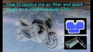 10. How to replace the air filter and spark plugs of a 2009 Kawasaki ER6n