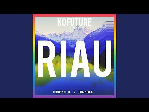 Riau (feat. Tuaisiala & Nofuture)