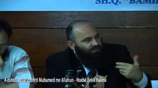A është takuar Profeti Muhamed me Allahun - Hoxhë Bekir Halimi