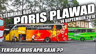 Video Nonton Bus Sore Hari di Terminal Poris (14 September 2018) MP3, 3GP, MP4, WEBM, AVI, FLV September 2018