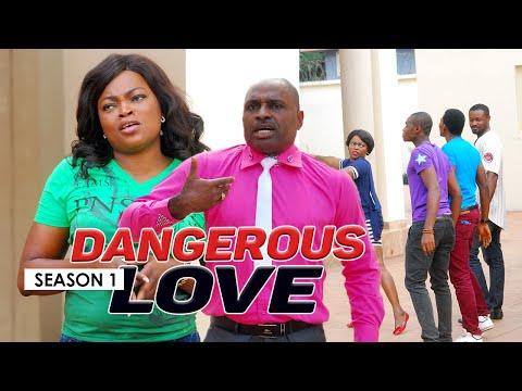 DANGEROUS LOVE 1 - LATEST NIGERIAN NOLLYWOOD MOVIES