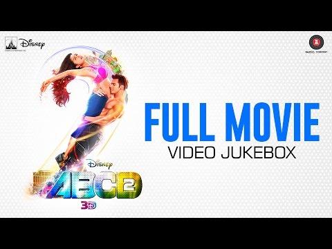 ABCD 2 Full Movie - Video Jukebox - All songs ... All videos ... | Sun Sathiyaa ,  Tattoo etc
