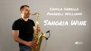 Pharrell Williams x Camila Cabello - Sangria Wine (JK Sax Cover)