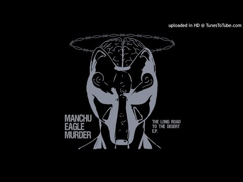 Manchu Eagle Murder - Demon Breath