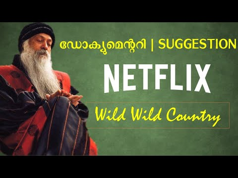 Wild Wild Country   Life of OSHO   ആരാണ് ഓഷോ?    Netflix Docuseries Suggestion in Malayalam