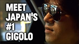Video A Night With Japan's Highest Paid Male Gigolo MP3, 3GP, MP4, WEBM, AVI, FLV November 2018